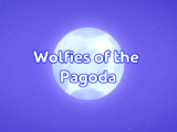 Wolfies of the Pagoda