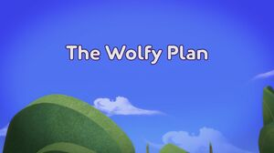 The Wolfy Plan title card