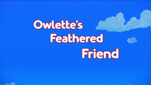 Owlette's Feathered Friend