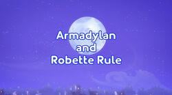 Armadylan and Robette Rule title card