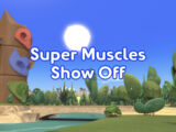Super Muscles Show Off/Gallery
