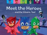 Meet the Heroes... and the Villains, Too!