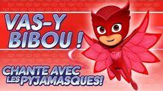 Pyjamasques ♪♪ Vas-y Bibou! ♪♪ (Chante avec les Pyjamasques!) Dessin Animé 45