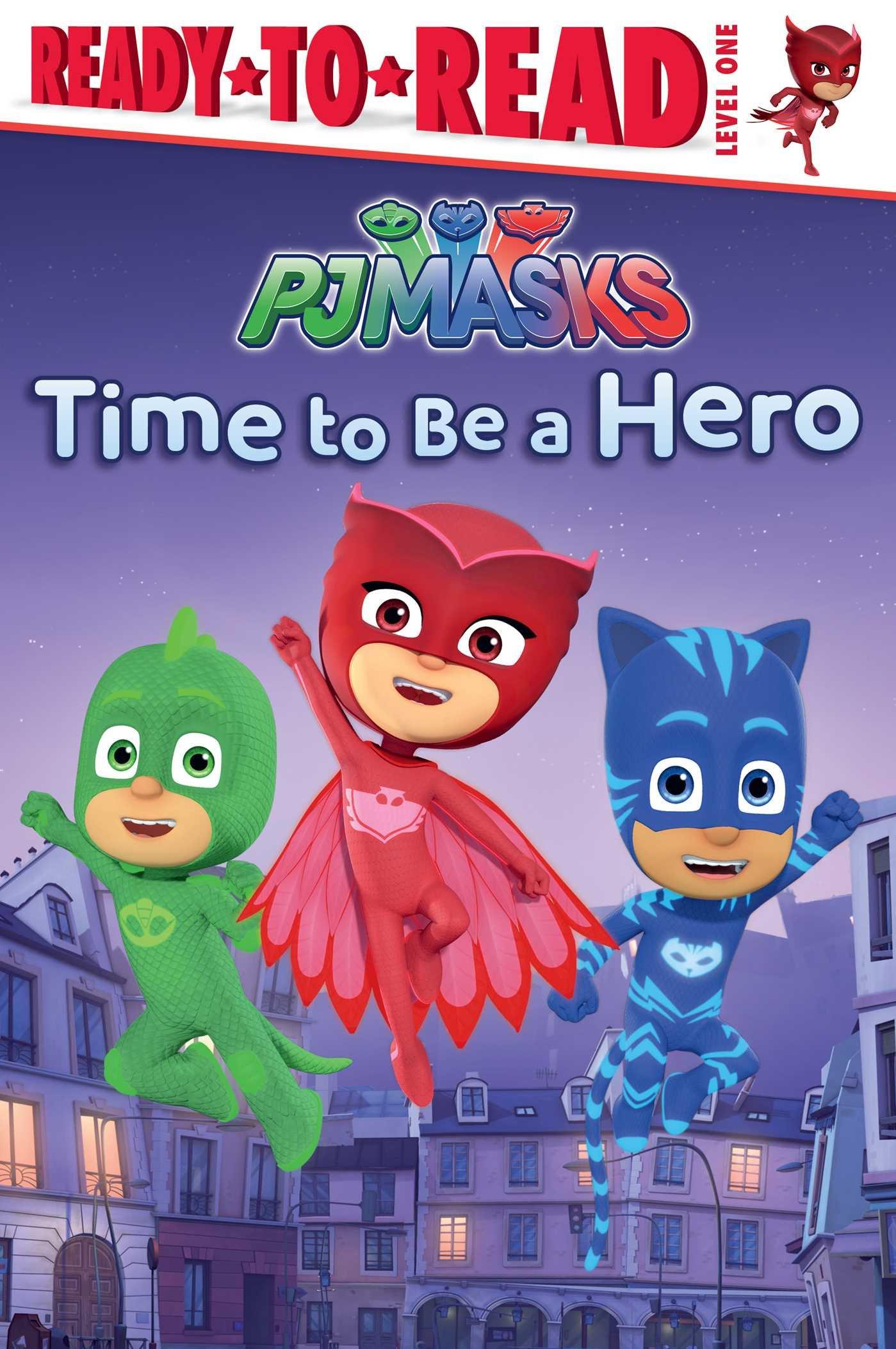 Time To Be A Hero Book Pj Masks Wiki Fandom