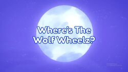 Where's The Wolf Wheelz title card