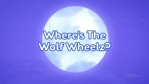 Where's The Wolf Wheelz title card