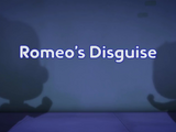 Romeo's Disguise