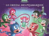 Le cristal des Pyjamasques