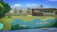 Nobody's Sidekick title card