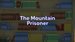 The Mountain Prisoner title card