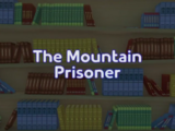 The Mountain Prisoner