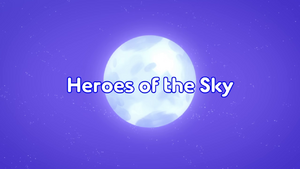 Heroes of the Sky Title Card