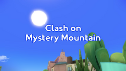 Clash on Mystery Mountain title card