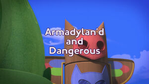 Armadylan'd and Dangerous title card
