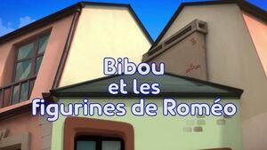 Bibou et les figurines de Roméo title card