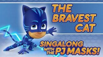 PJ Masks - ♪♪ The Bravest Cat ♪♪ (New Song 2016!)