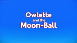 Owlette and the Moon-Ball Card