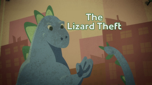 The Lizard Theft Title Card