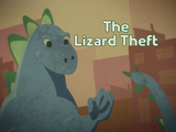 The Lizard Theft