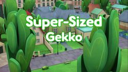 Super-Sized Gekko