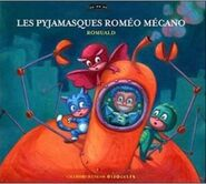 Les Pyjamasques et Romeo Mecano Old