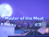 Master of the Moat/Gallery