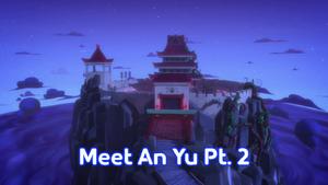 Meet An Yu Part 2 Title Card