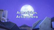 Armadylan, Action Hero title card