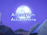Armadylan, Action Hero