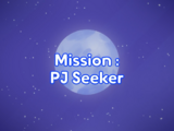 Mission: PJ Seeker
