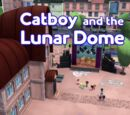 Catboy and the Lunar Dome/Gallery