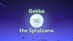 Gekko Versus Splatcano title card