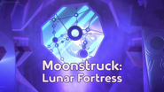 Moonstruck! Lunar Fortress title card