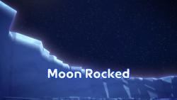 Moon Rocked