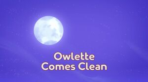 Owlette Comes Clean title card