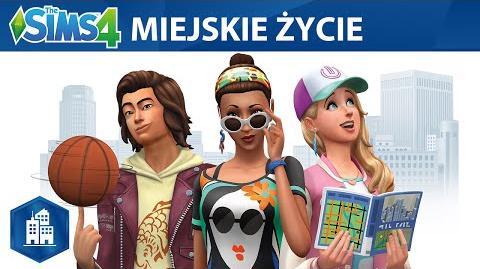 The Sims 4 Miejskie życie oficjalny zwiastun