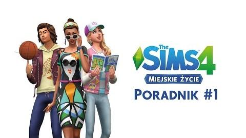 The Sims 4 Miejskie życie Poradnik 1 - nowości