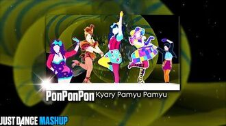 PonPonPon Just Dance FanMade Mashup