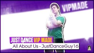 All About Us - VIP MADE (READ DESCRIPTION) Just Dance 2017 MOD