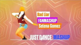 Bad Liar Just Dance 2018 FanMade Mashup