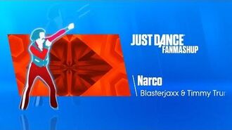 Narco Just Dance 2019 FanMade Mashup