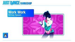 Work Work Just Dance 2019 FanMade Mashup