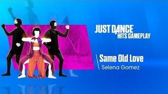 Same Old Love (Switch Exclusive) Just Dance Hits Gameplay