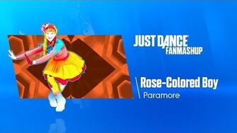 Rose-Colored Boy Just Dance FanMade Mashup-1