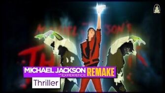 Thriller Michael Jackson The Experience Fanmade Remake