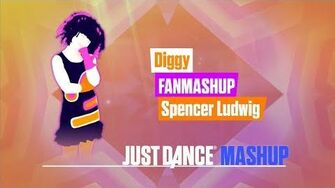 Diggy Just Dance 2018 FanMade Mashup