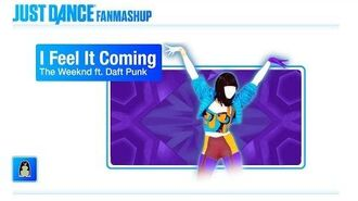 I Feel It Coming Just Dance 2019 FanMade Mashup