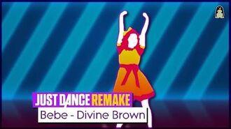 Bebe (Remake) Just Dance FanRemake