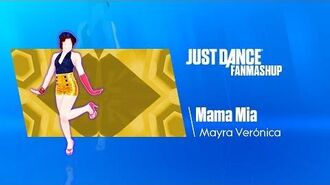 Mama Mia Just Dance 2019 FanMade Mashup