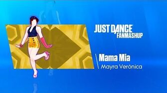 Mama Mia Just Dance 2019 FanMade Mashup